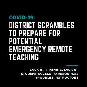 Text: District scrambles to prepare for potential emergency remote teaching