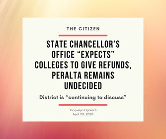 "State chancellor's office ""expects"" colleges to give refunds, Peralta remains undecided"