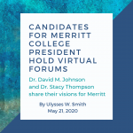 Candidates for Merritt College president hold virtual forums