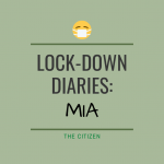 Lock-down Diaries: Mia