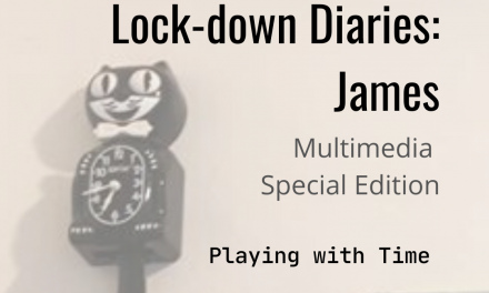 Lock-down Diaries: James
