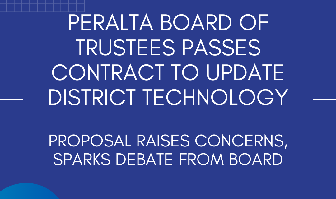 Peralta Board of Trustees passes contract to update district technology