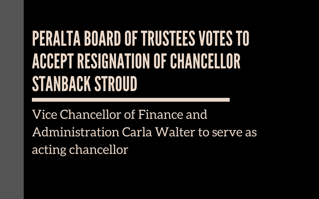 Peralta Board of Trustees votes to accept resignation of Chancellor Stanback Stroud
