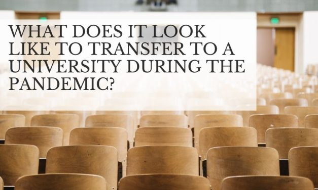 What does is it like to transfer to a university during the pandemic?