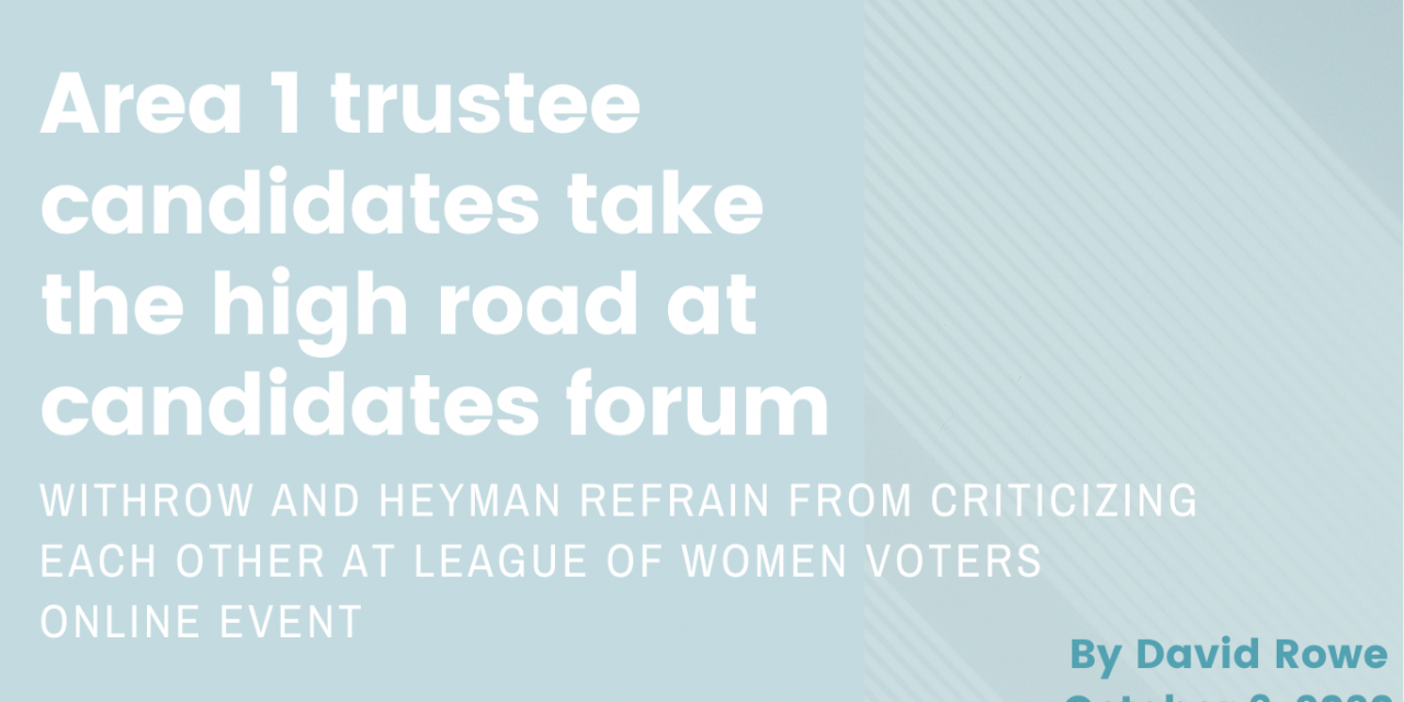 Area 1 Trustee candidates take the high road at Candidates Forum