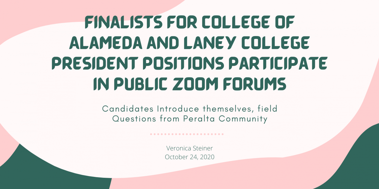 Finalists for College of Alameda and Laney College President Positions Participate in Public Zoom Forums