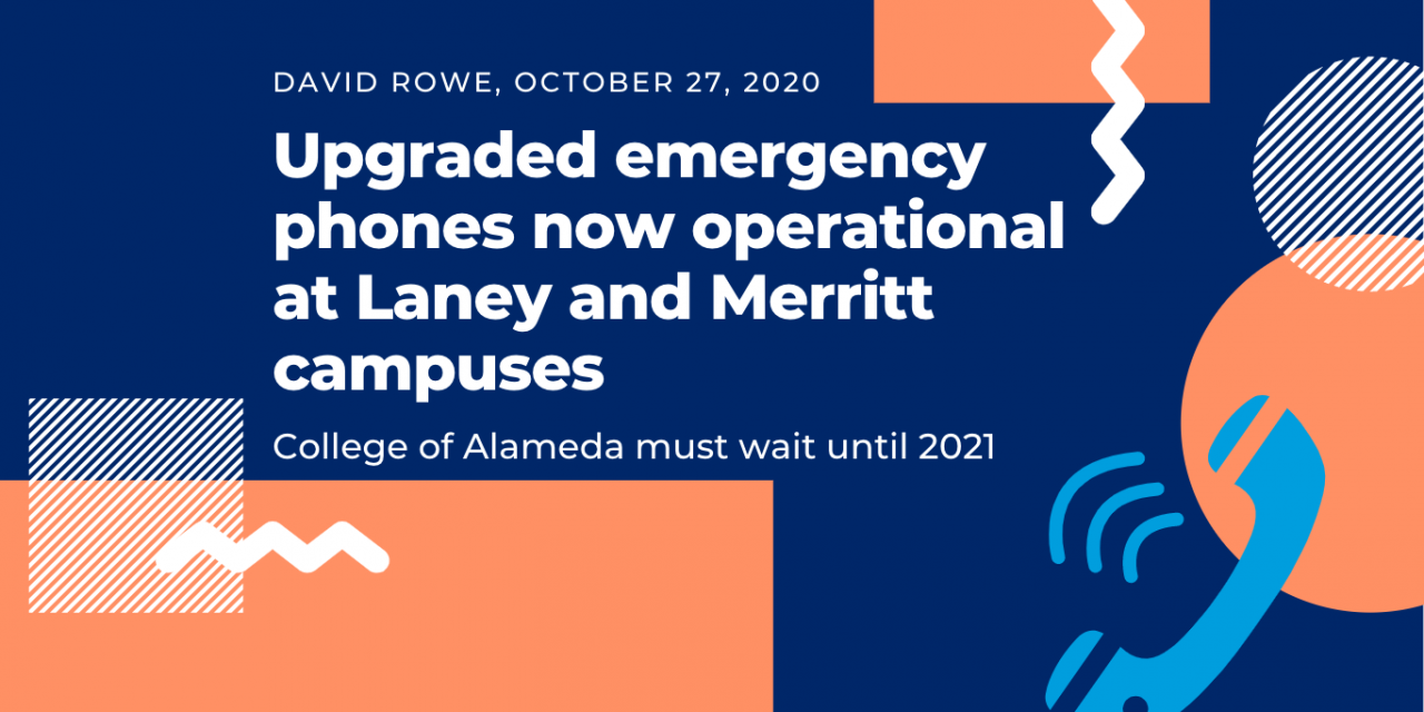 Upgraded emergency phones now operational at Laney and Merritt campuses