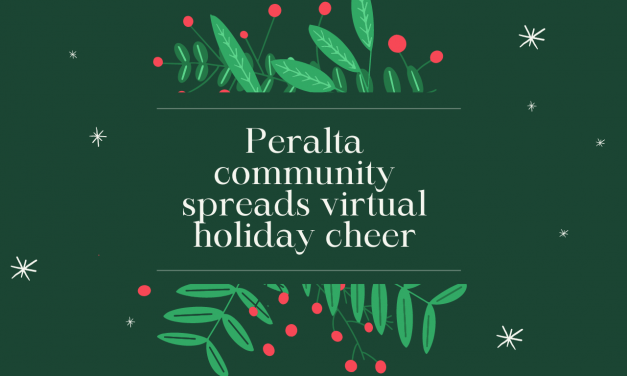 Peralta community spreads virtual holiday cheer