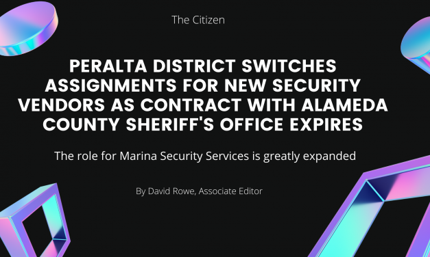 Peralta district switches assignments for new security vendors as contract with Alameda County Sheriff's Office expires