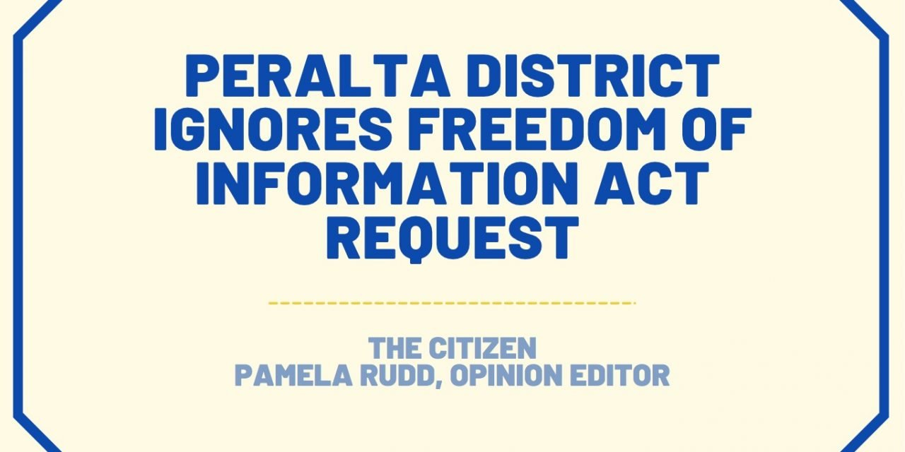 Peralta District ignores Freedom Of Information Act request
