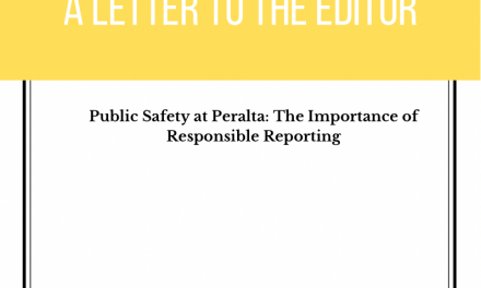 Public Safety at Peralta: The Importance of Responsible Reporting