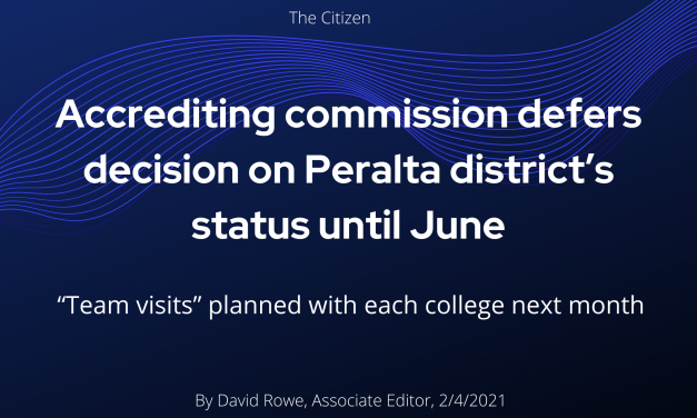 Accrediting Commission defers decision on Peralta district's status until June