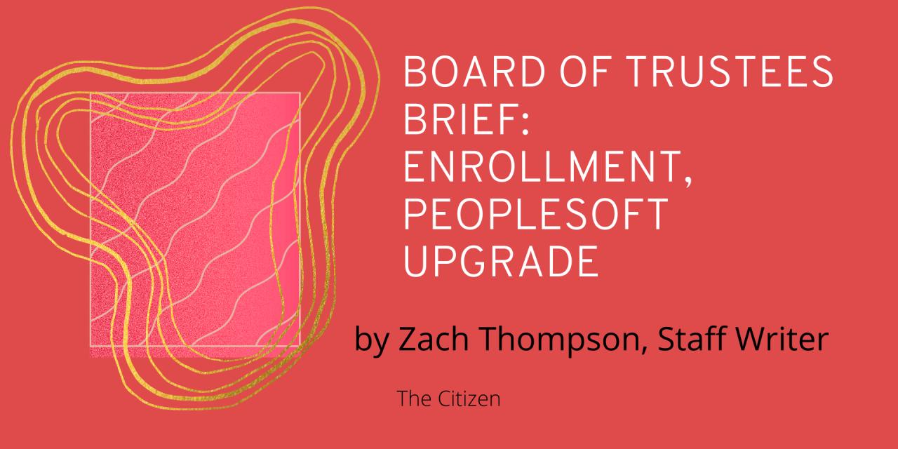 Board of Trustees Meeting Focuses on Enrollment, PeopleSoft Upgrade