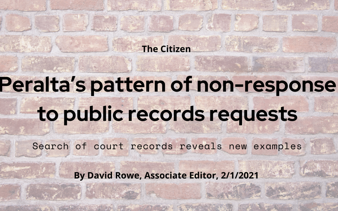 Peralta's pattern of non-response to public records requests
