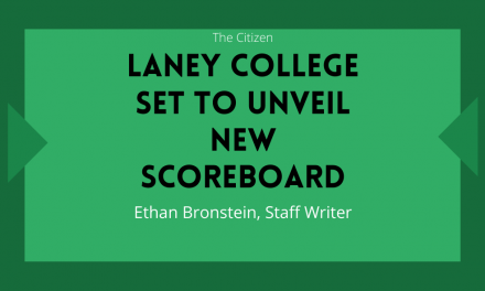 Laney College Set to Unveil New Scoreboard