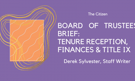Board of Trustees Brief: Tenure Reception, Finances & Title IX
