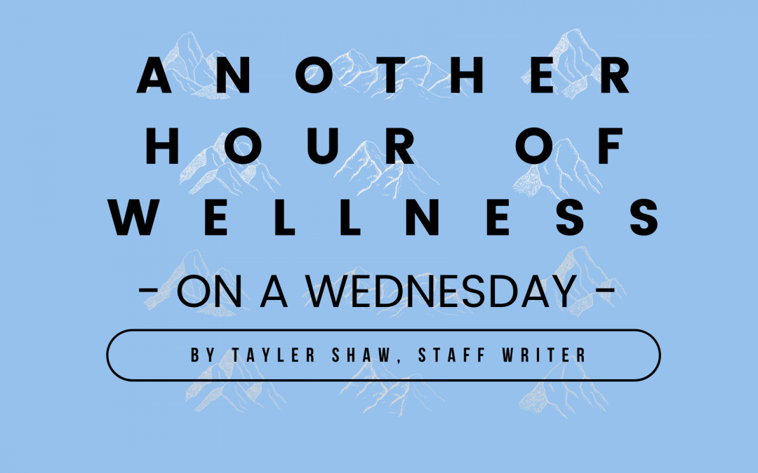 Another Hour of Wellness on a Wednesday