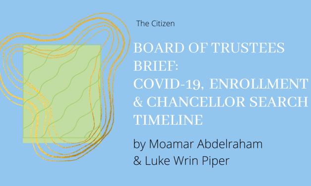 Board of Trustees Brief: COVID, Enrollment & Chancellor Search Timeline