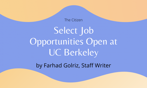 Select Job Opportunities Open at UC Berkeley