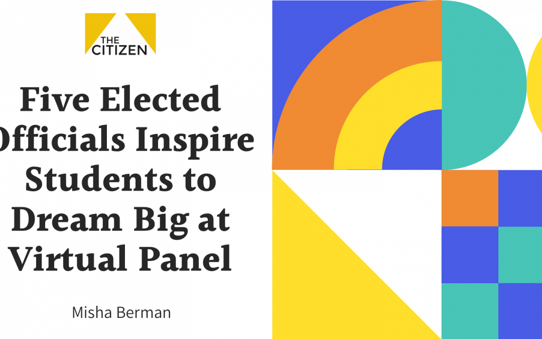 Five Elected Officials Inspire Students To Dream Big At Virtual Panel