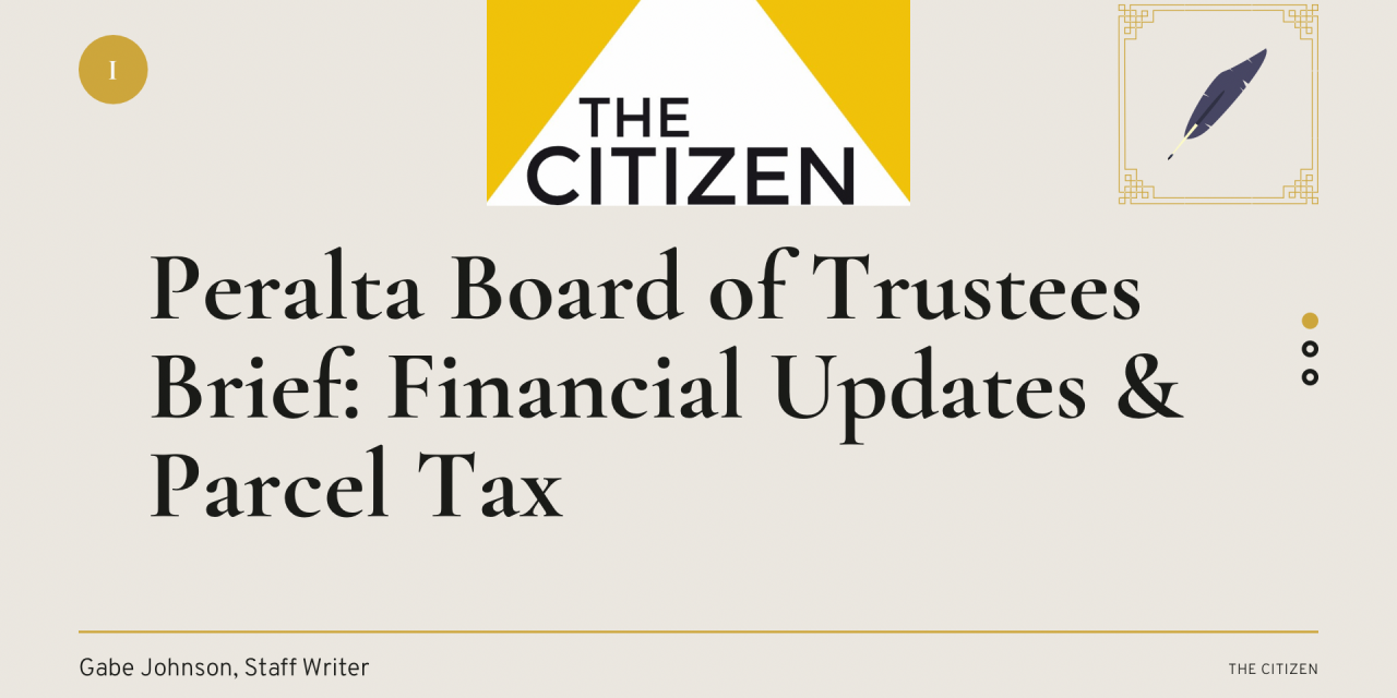 Peralta Board of Trustees Brief: Financial Updates & Parcel Tax
