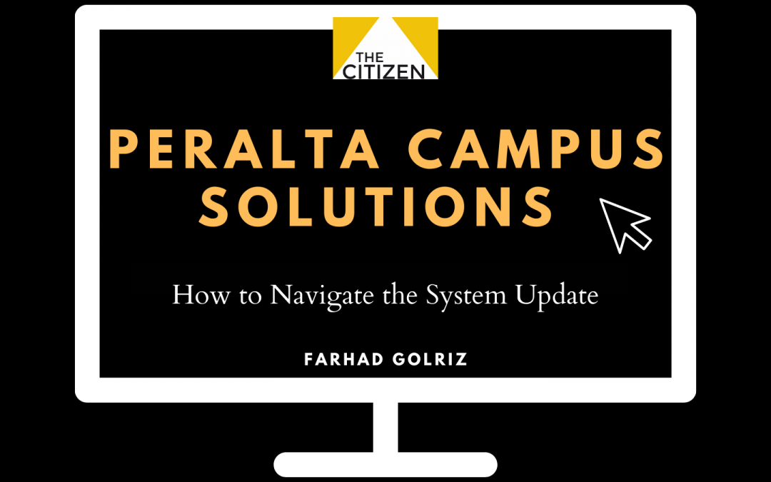 Peralta Campus Solutions: How To Navigate The System Update
