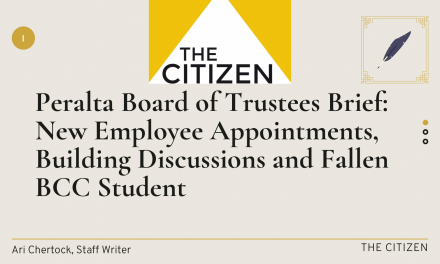 Peralta Board of Trustees Brief: New Employee Appointments, Building Discussions and Fallen BCC Student