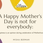 A Happy Mother's Day is not for everybody