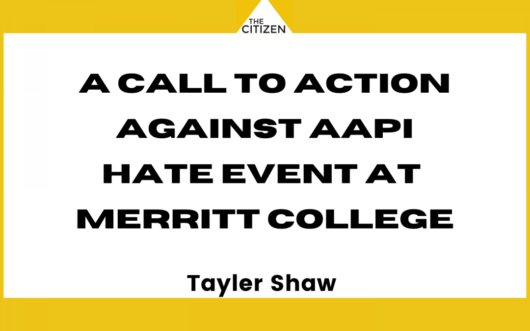 A Call To Action Against AAPI Hate Event at Merritt College