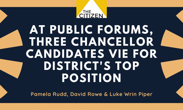 At Public Forums,Three Chancellor Candidates Vie for District's Top Position