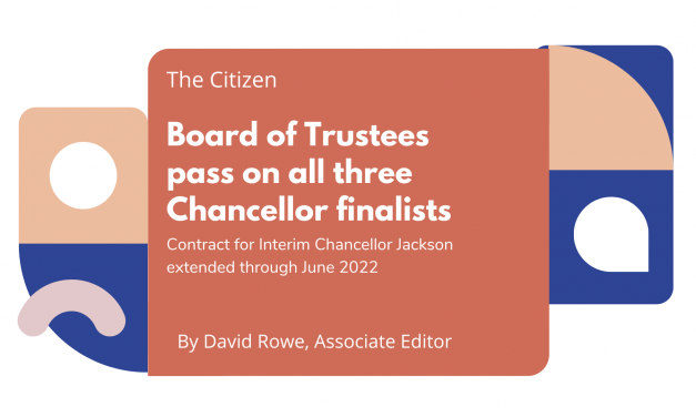 Board of Trustees pass on all three Chancellor finalists