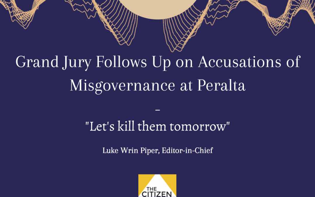 Grand Jury Follows Up on Accusations of Misgovernance at Peralta