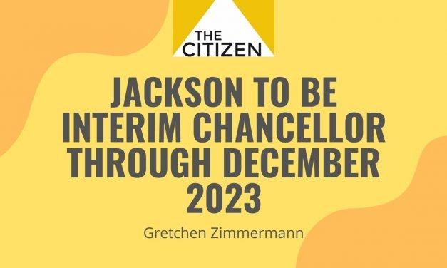 Jackson to be Interim Chancellor through December 2023